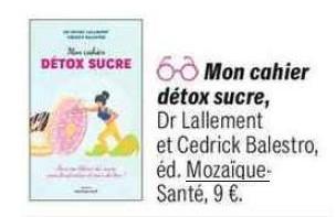 Magazine pleine vie sucre addiction dr lallement michel cesam